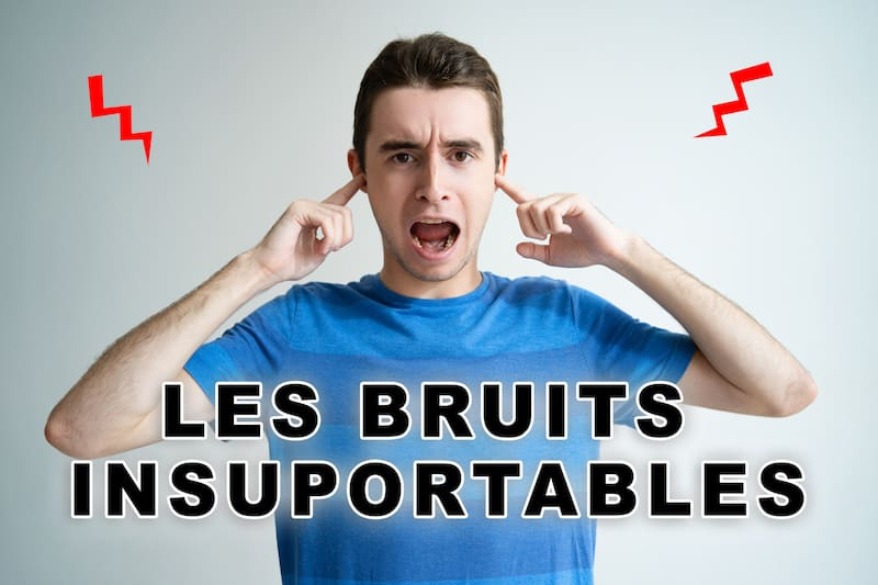 20 Bruits les plus Insupportables au monde